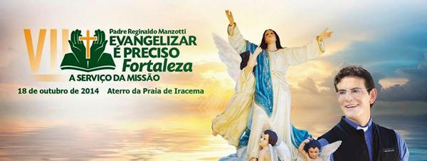 VII-Evangelizar-é-Preciso-Fortaleza-com-padre-Reginaldo-Manzotti600