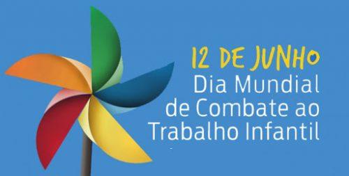 12 de junho Dia Mundial de Combate ao Trabalho Infantil ...